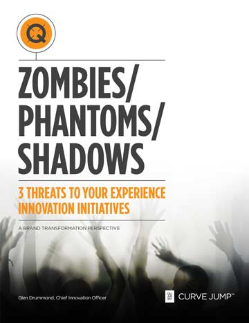 Zombies, Phantoms and Shadows – Three Threats to Your Experience Innovation Initiatives