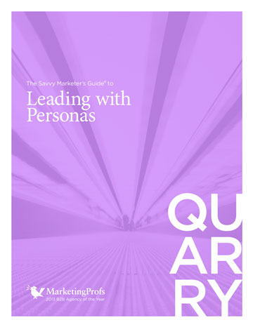 The Savvy Marketer's Guide to Leading with Personas